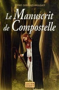 Sophie Cassagnes-Brouquet - Le Manuscrit de Compostelle.