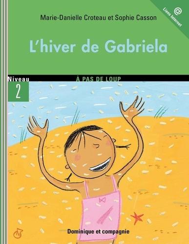 Gabriela  L'hiver de Gabriela