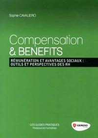 Compensation & Benefits - Rémunération et avantages sociaux : outils et perspectives des RH.pdf