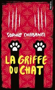 Sophie Chabanel - La griffe du chat.