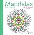 Sophie Chanourdie - Mandalas & rosaces - Plus de 60 modèles à colorier.