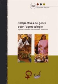 Sophie Charlier et Delphine Demanche - Perspectives de genre pour l'agroécologie - Regards croisés sur la souveraineté alimentaire.