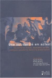 Sophie Charlier et Marthe Nyssens - Une solidarité en actes - Gouvernance locale, économie sociale, pratiques populaires face à la globalisation.