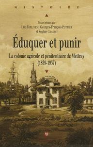 Deedr.fr Eduquer et punir - La colonie agricole et pénitentiaire de Mettray (1839-1937) Image