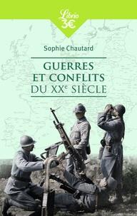 Sophie Chautard - Guerres et conflits du XXe siècle.