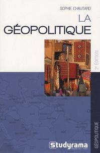 Sophie Chautard - La géopolitique.
