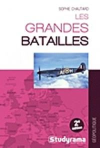Sophie Chautard - Les grandes batailles.