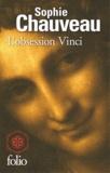 Sophie Chauveau - L'obsession Vinci.