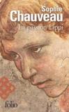 Sophie Chauveau - La passion Lippi.