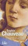 Sophie Chauveau - Le rêve Botticelli.