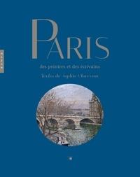 Sophie Chauveau - Paris des peintres et des écrivains.