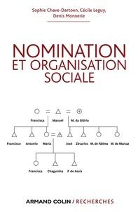 Sophie Chave-Dartoen et Cécile Leguy - Nomination et organisation sociale.