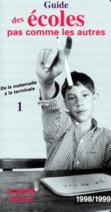Sophie Chavenas - Guide des écoles pas comme les autres - Tome 1, De la maternelle à la terminale.