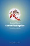 Sophie Chérer - La Nuit des Angelots.