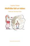 Sophie Chérer - Mathilde fait un tabac.