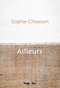 Sophie Chiasson - Ailleurs.