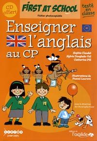 Sophie Claudel et Sylvie Douglade-Val - Enseigner l'anglais au CP. 1 CD audio