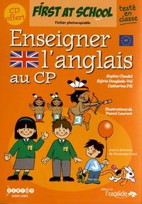 Sophie Claudel et Sylvie Douglade-Val - Enseigner l'anglais au CP - Fichier photocopiable. 1 CD audio