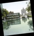 Sophie Clément-Charpentier et Pierre Clément - Vientiane, architectures d'une capitale - Traces, formes, structures, projets.