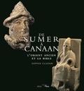 Sophie Cluzan - De Sumer à Canaan - L'Orient ancien et la Bible.