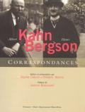 Sophie Coeuré et Frédéric Worms - Henri Bergson et Albert Kahn, correspondances.