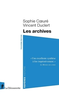 Téléchargement gratuit d'ebooks d'anglais Les archives (French Edition) 9782348044267 par Sophie Coeuré, Vincent Duclert MOBI