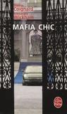 Sophie Coignard et Alexandre Wickham - Mafia chic.