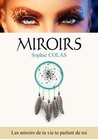 Sophie Colas - Miroirs.
