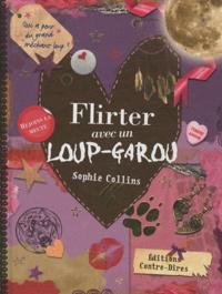 Sophie Collins - Flirter avec un loup-garou.