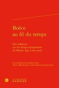 Boèce au fil du temps - Son influence sur les lettres européennes du Moyen Age à nos jours.pdf