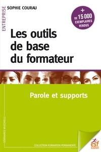 Sophie Courau - Les outils de base du formateur - Parole et supports.