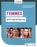 Sophie Courtin-Bernardo et Dominique Descamps - Femmes entrepreneures - Se lancer et réussir.