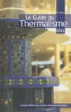 Sophie Cousin - Le guide du thermalisme 2011.
