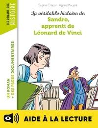 Sophie CRÉPON - La véritable histoire de Sandro, apprenti de Léonard de Vinci - Lecture aidée.