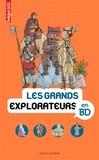 Sophie Crépon et Béatrice Veillon - Les grands explorateurs en BD.