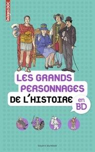 Sophie Crépon et Pascale Bouchié - Les grands personnages de l'histoire en BD.