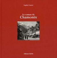 Sophie Cuenot - Le roman de Chamonix.