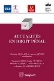 Sophie Cuykens et Dimitri de Beco - Actualités en droit pénal.