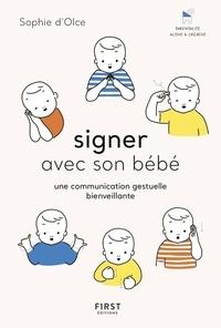 Nouveaux livres électroniques à télécharger gratuitement pdf Signer avec son bébé  - Une communication gestuelle bienveillante par Sophie d' Olce (French Edition)
