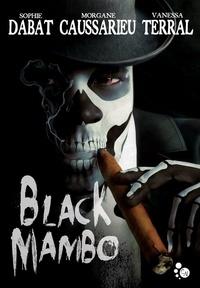 Sophie Dabat et Morgane Caussarieu - Black Mambo.