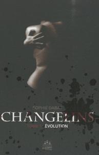 Sophie Dabat - Changelins Tome 1 : Evolution.