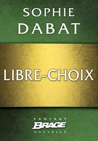 Sophie Dabat - Libre-choix.