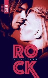 Téléchargement gratuit du catalogue de livres Rock Addiction 9782017007920 par Sophie Dabat iBook PDF RTF (French Edition)
