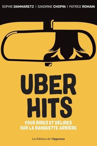 Sophie Dammaretz et Sandrine Chopin - Uber Hits - Fous rires et délires sur la banquette arrière.