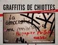 Sophie Danger - Graffitis de chiottes - Les murs de la liberté.