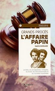 Sophie Darblade - L'Affaire Papin.