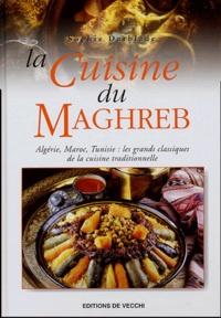 Sophie Darblade - La cuisine du Maghreb.