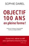 Sophie Darel - Objectif 100 ans et en forme.