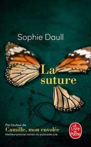Sophie Daull - La suture.