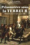 Sophie de Bohm - Prisonnière sous la Terreur - Mémoires d'une captive en 1793.